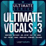 Ultimate Vocals 3 (Sample Pack WAV)