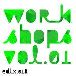 Workshops Vol 1