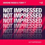 Not Impressed (Extended Mix)