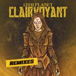Clairvoyant (The Remixes)