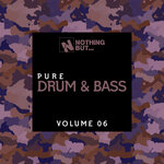 Nothing But... Pure Drum & Bass, Vol 06