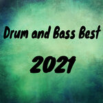 Drum And Bass Best 2021