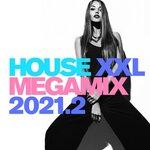House XXL Megamix 2021.2