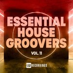 Essential House Groovers, Vol 11