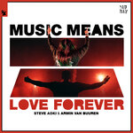 Music Means Love Forever
