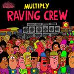 Raving Crew