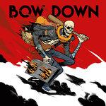 Bow Down (Explicit)