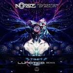 Foundation Of Reality (Lunatica Remix)
