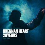 Brennan Heart 20 Years (Explicit)