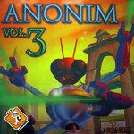 Anonim, Vol 3