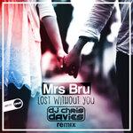Lost Without You (DJ Chris Davies Remix)