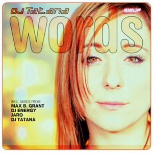 DJ TATANA - Words (remixes)