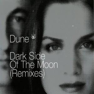 DUNE - Dark Side Of The Moon (remixes)
