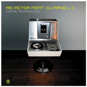 REACTOR feat ARNE L II - Digital Technology