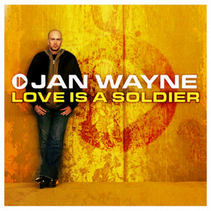 WAYNE, Jan - Love Is A Soldier