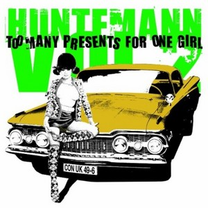 HUNTEMANN - Too Many Presents For One Girl Vol 2