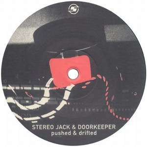 STEREO JACK & DOORKEEPER - Pushed & Drifted