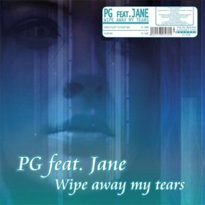 PG feat JANE - Wipe Away My Tears