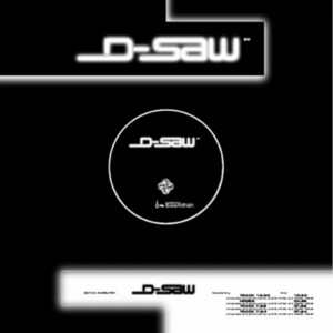 D SAW - D Saw EP