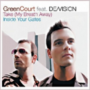 GREEN COURT feat DE VISION - Take (My Breath Away)