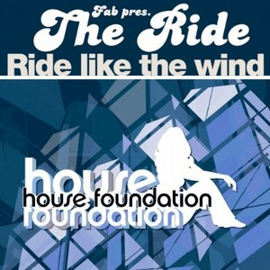 FAB presents THE RIDE - Ride Like The Wind