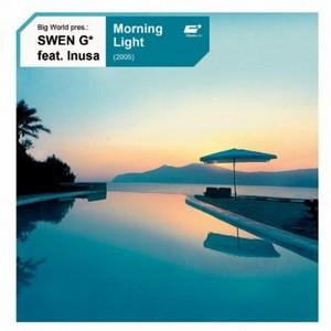 BIG WORLD present SWEN G* feat INUSA - Morning Light