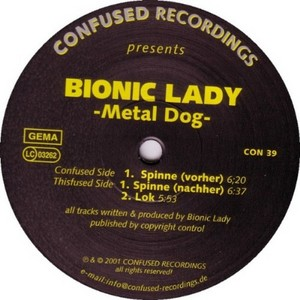 BIONIC LADY - Metal Dog