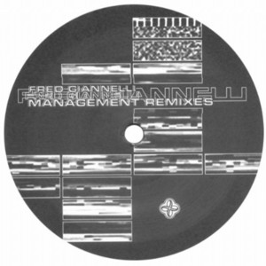 GIANNELLI, Fred - Management (remixes)