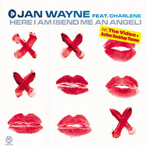 WAYNE, Jan feat CHARLENE - Here I Am (Send Me An Angel)