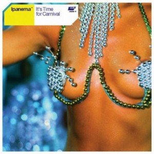 IPANEMA - It's Time For Carnival