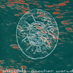 ANACONDA - Another World