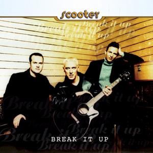SCOOTER - Break It Up
