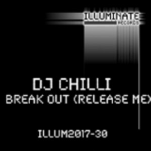 DJ CHILLI - Break Out (Release Me)