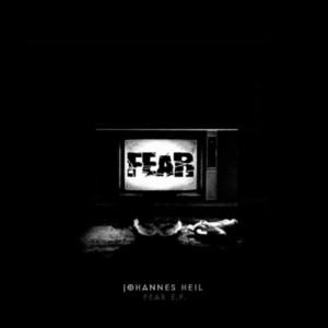 HEIL, Johannes - Fear EP