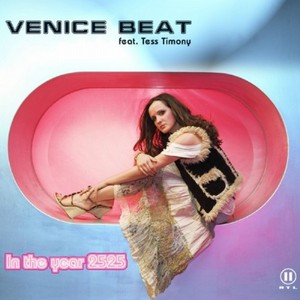 VENICE BEAT feat TESS TIMONY - In The Year 2525