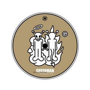 GREENMAN - Fastlane EP