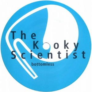 KOOKY SCIENTIST, The - Bottomless & Zuper Whooper