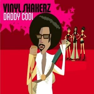 VINYLSHAKERZ - Daddy Cool