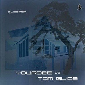 YOURDEE vs TOM GLIDE - Sleeper