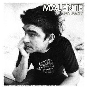 MALENTE - Hot Daddy