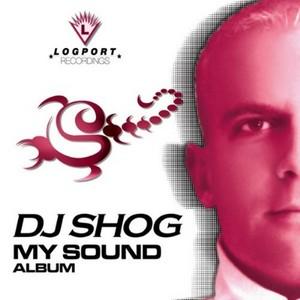 DJ SHOG - My Sound