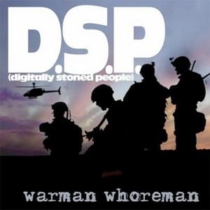DIGITALLY STONED PEOPLE - Warman Whoreman
