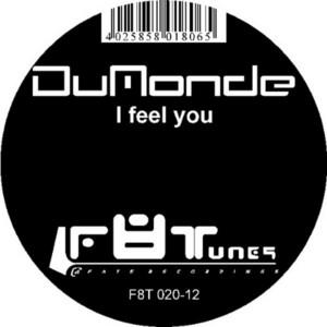 DUMONDE - I Feel You
