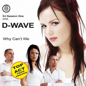 D WAVE - Why Can't We