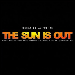 DE LA FUENTE, Oscar - The Sun Is Out