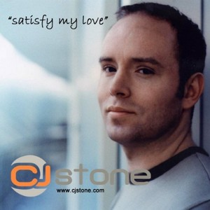 CJ STONE - Satisfy My Love