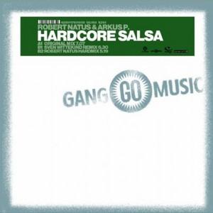 NATUS, Robert & ARKUS P - Hardcore Salsa