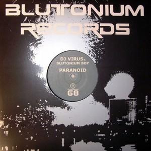 DJ VIRUS & BLUTONIUM BOY - Paranoid