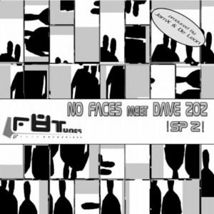 NO FACES MEET DAVE 202 - SP II