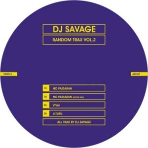 DJ SAVAGE - Random Trax Vol 2